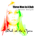 dub at the opera three men in a dub