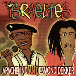 desmond dekker apache indian the israelites