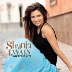 shania twain greatest hits